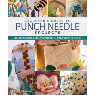 Beginners Guide to Punch Needle Projects