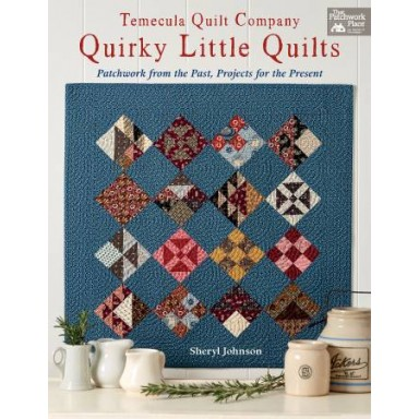 Temecula Quilt Company Quirky Little Quilts