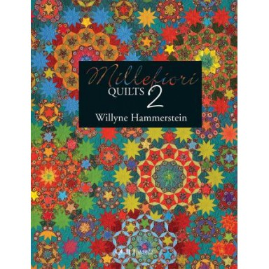 Millefiore Quilts Book 2