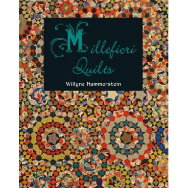 Millefiore Quilts Book 1