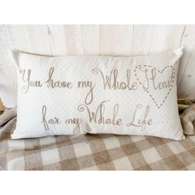 My Whole Life Pillow